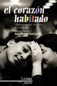"""""""El corazón habitado"""" (Algaida Editores, 2010)"""