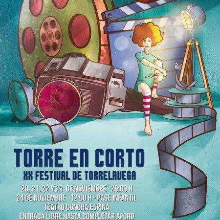 Los cortometrajes, esas pequeñas píldoras de gran cine - Cartel del XX Festival de Torrelavega, Torre en Corto